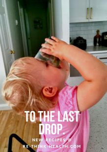 TO the last drop.